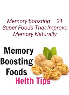 How To Improve Memory? Health And Fitness Articles, Health Fitness, Memory Boosting Foods, Foods That Improve Memory, Detox Meal Plan, Brain Memory, Learn To Dance, Health And Beauty Tips, Health Remedies
