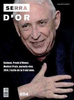 Serra d'Or 654. #Raimón. Premi d'Honor. Modest Prats, paraula viva. 1014, l'estiu de la fi del món.