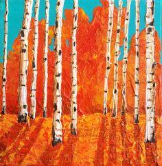 Warmth, Acrylic Impasto Painting  #birch #art #painting #acrylicpainting #paletteknife