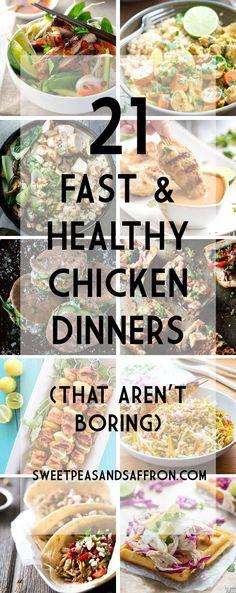 21 Healthy Chicken Dinners (That Aren't Boring) | sweetpeasandsaffron.com @sweetpeasaffron