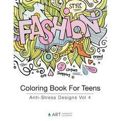 Coloring Book For Teens: Anti-Stress Designs Vol 6 (Coloring Books ...