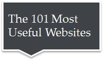 Meet the 101 most useful websites on the Internet. The list highlights all the lesser-known websites that are worth bookmarking.