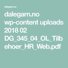 dalegarn.no wp-content uploads 2018 02 DG_345_04_OL_Tilbehoer_HR_Web.pdf