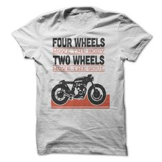 TWO WHEELS MOVE THE SOUL T-Shirts, Hoodies (20$ ==►► Shopping Here!)
