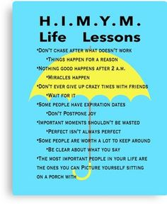 'Life Lessons' Poster by WhichCrafts How I Met Your Mother, Yoga Quotes, Life Quotes, Birthday Quotes For Him, Himym, I Meet You, Mother Quotes, Self Improvement, Self Help