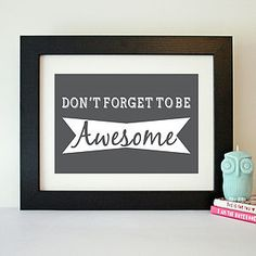 Motivational 'Be Awesome' Quote Print