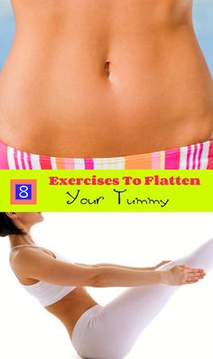 8 #Exercises to Flatten Your #Tummy #HealthAndFitness #FitnessMantras #WeightLossTips