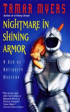 Nightmare in Shining Armor (Den of Antiquity) by Tamar Myers http://smile.amazon.com/dp/038081191X/ref=cm_sw_r_pi_dp_q.3fxb164G5QE