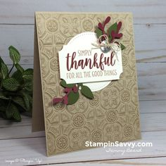 country home thankful card with tin tile embossing folder by stampin up, stampin savvy, tammy beard Picks from My Pals Stamping Community! (Mary Fish, Stampin' Pretty The Art of Simple & Pretty Cards)Want to know how to add texture to your cards? Fall Cards, Holiday Cards, Christmas Cards, 16th Birthday Card, Birthday Cards, Stampin Pretty, Tin Tiles, Embossed Cards, Thanksgiving Cards