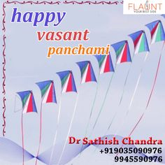Happy Vasant Panchami May you be blessed by goddess Saraswati & all your wishes come true . DR.SATHISH CHANDRA
