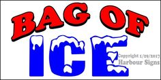 (CHOOSE YOUR SIZE) Bag of Ice DECAL Concession Food Truck Vinyl Sign Sticker  #HarbourSigns