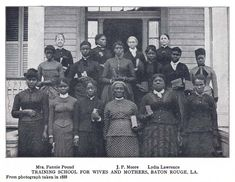 "After the Civil War, some former slaves/daughters of former slaves went to a  ""training school to become wives and mothers."" Baton Rouge. LA. 1888."