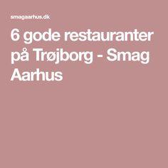 6 gode restauranter på Trøjborg - Smag Aarhus