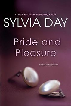 Pride and Pleasure by Sylvia Day http://www.amazon.com/dp/B00LPS5VHI/ref=cm_sw_r_pi_dp_0NMfxb0WZ9KWJ
