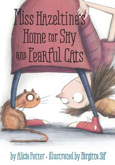 Booktopia has Miss Hazeltine's Home for Shy and Fearful Cats by Alicia Potter. Buy a discounted Hardcover of Miss Hazeltine's Home for Shy and Fearful Cats online from Australia's leading online bookstore.