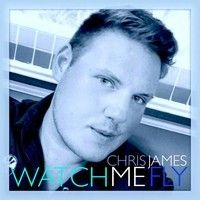 Watch Me Fly - (SINGLE) by i am chris james on SoundCloud