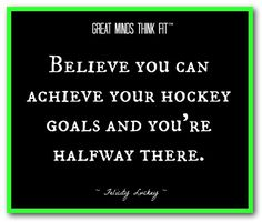 #Hockey Goals #Quote