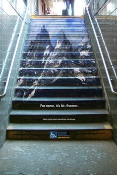 "The medium for this design is so clever!  ""Creative America Disability Association Advertisement: For some It's Mt everest Help build more handicap facilities."""