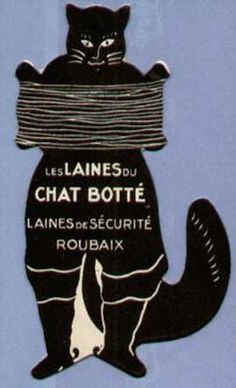 Cats in Art, Illustration, Photography, Design and Decorative Arts: Les Laines du Chat Botté  advertising cardboard