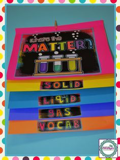 Science-What's the Matter? Science foldable flipbook for the 3 states of matter Primary Science, Elementary Science, Physical Science, Science Classroom, Teaching Science, Science Education, Classroom Ideas, Science Vocabulary, Future Classroom