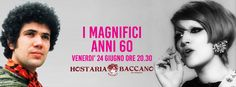 I magnifici Anni 60' all'Hostaria Bistrot Baccano San Gimignano, aperitivo o cena à la carte  https://www.facebook.com/events/1090651960991906/  
