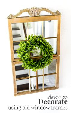 Ideas on how to decorate a home using old window frames. Tutorial with photos and options to create a mirror and other decor using wood window frames or old and discarded glass fronted kitchen cabinets. Mirror Effect Spray Paint, Old Wood Windows, Krylon Looking Glass, Old Window Frames, Picture Hangers, Painting On Wood, Ladder Decor, Diy Decorating, Kitchen Cabinets