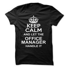 Office Manager Handle IT-Shirt Hoodie Sweatshirts aee. Check price ==► http://graphictshirts.xyz/?p=42772