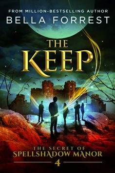 The Secret of Spellshadow Manor: The Keep Ebook: http://viewbook.at/spell4 Paperback:  http://viewbook.at/spell4p
