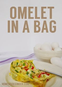 Put omelet fixings in a Ziploc designed for steaming food, then put the bag in boiling water until done.