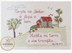 Confia no Senhor e faça o bem, habita na terra e vive tranqüilo... ~ Salmo 37:3  www.fb.com/SilviaShigueoPontoCruz