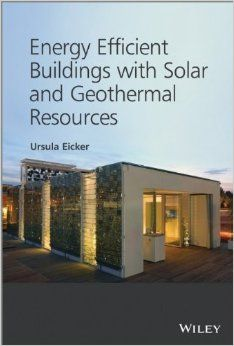 Energy Efficient Buildings with Solar and Geothermal Resources: Amazon.co.uk: Ursula Eicker: Books