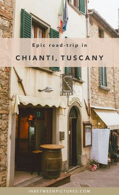 Epic One Day Road Trip in Chianti Tuscany, Italy Itinerary | InBetweenPicutres.com