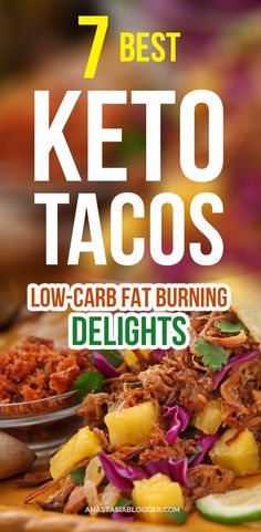 7 Best Keto Tacos – Fat Burning Tacos Shells and Tortillas - enjoy your Ketogenic Diet with these delicious and fast low carb recipes! Keto tacos shells, Keto tacos salad, Keto tacos bake and other Keto tacos low carb recipes to try today! #keto #ketodiet #recipe #tacos Keto Diet | Keto Fat bombs | Ketogenic Diet | Ketogenic Recipes | Ketogenic plan via @anastasiablogger