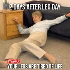 2 Days After Leg Day