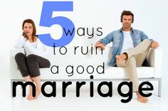 5 Ways to Ruin a Marriage by @Crystal Brothers {Serving Joyfully}