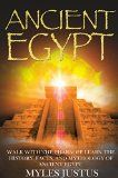 Free Kindle Book -  [History][Free] Ancient Egypt: Walk with the Pharaoh! Learn the History, Facts, and Mythology of Ancient Egypt (The Secret History of Ancient Egypt - Egyptian Mythology, Pyramids, Giza, Sphinx, Civilizations)