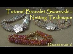 Tutorial Bracelet Swarovski - Netting Technique - December 2016 - YouTube