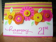 21st birthday by sam.2001 - Cards and Paper Crafts at Splitcoaststampers
