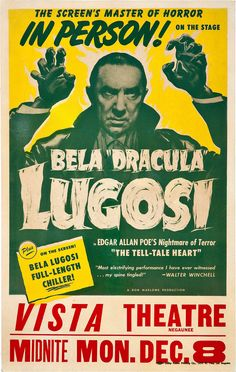 Bela Dracula Lugosi In Person Vista Theatre Poster Classic Movie Posters, Classic Horror Movies, Horror Movie Posters, Movie Poster Art, Horror Films, Arte Horror, Horror Art, Horror Monsters, Famous Monsters