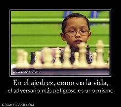 En el ajedrez, como en la vida, el adversario más peligroso es uno mismo