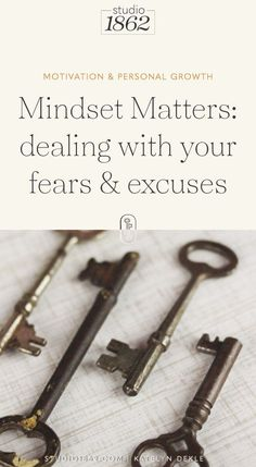 STUDIO 1862 || Mindset Matters: dealing with your fears & excuses || #motivation #inspiration #personalgrowth #entrepreneurs #fears #excuses #mindset #mindsetmatters #growthforsuccess #gettingovermyfears #stopmakingexcuses #tipstogetoveryourfears #conqueryourfears #emotion #responsibility #stopbeingaperfectionist #perfection #focus #decide