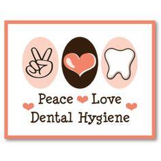 peace love dental hygiene