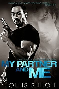 A captivating story about compromise, commitment, letting go and living for love. My Partner and Me by Hollis Shiloh: #NewRelease #Review #Giveaway