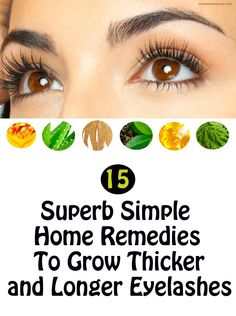 15 Superb Simple Home Remedies To Grow Thicker and Longer Eyelashes - How to make your eyelashes grow thicker, longer and faster? Beauty Care, Diy Beauty, Beauty Makeup, Eye Makeup, Beauty Hacks, Hair Makeup, Beauty Skin, How To Grow Eyelashes, Longer Eyelashes