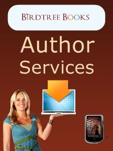 Author Services Brochure from Birdtree Books  Download free from: http://www.birdtreebooks.com/birdtree-books-free-author-services-brochure-download-online-pdf