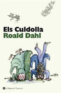 Roald Dahl & Quentin Blake. Perfect tandem!!