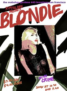 Blondie 1977 Gig Poster By Enki by Enki Art : roll art . Classic Rock And Roll, Rock N Roll, Concert Posters, Gig Poster, Blondie Debbie Harry, Nyc Art, School Posters, Woodland Party, Holiday Cocktails