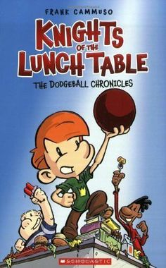 Knights of the Lunch Table: No. 1 (The Dodgeball Chronicles) Paperback