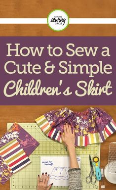 Learn how to make a cute kids skirt pattern based on individual measurements. Holly Willis takes you step-by-step through how to create the pattern, cut the fabric and construct the skirt in this fun and quick sewing project tutorial.