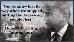 Our country lost its way when . . . (June 22, 2016) | Donald Trump